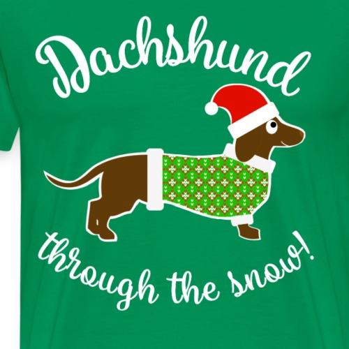 Christmas Design - Dachshund Through The Snow! - Men's Premium T-Shirt