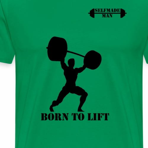 BORN TO LIFT - Men's Premium T-Shirt