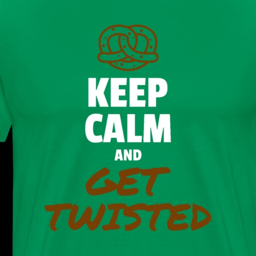 Keep Calm and Get Twisted Pretzel - Men's Premium T-Shirt
