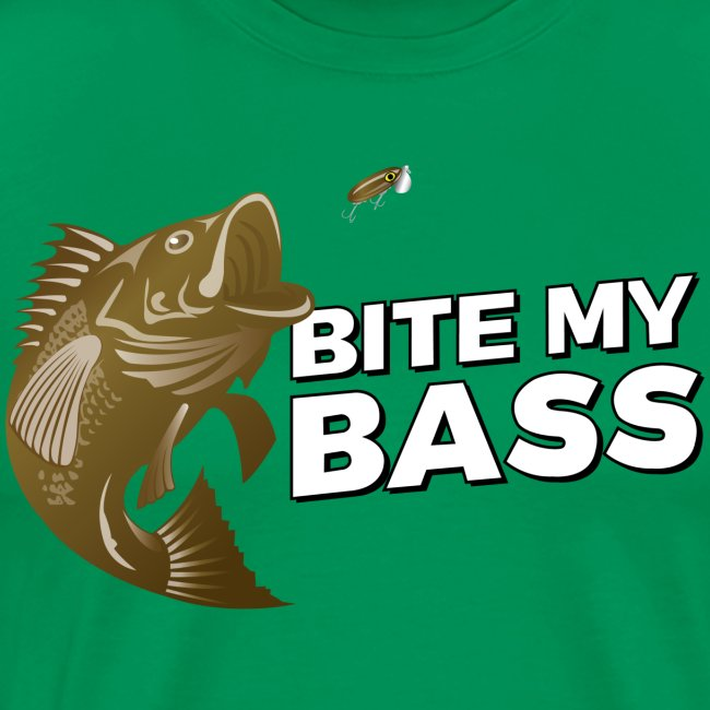 "Bass Chasing a Lure with saying ""Bite My Bass"""