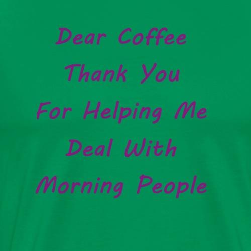 Dear Coffee - Men's Premium T-Shirt