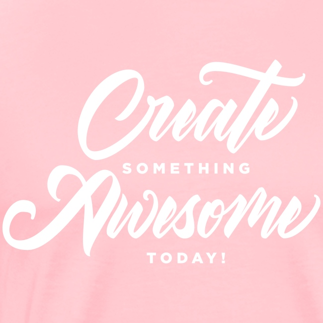 Create Something Awesome Men's Tee