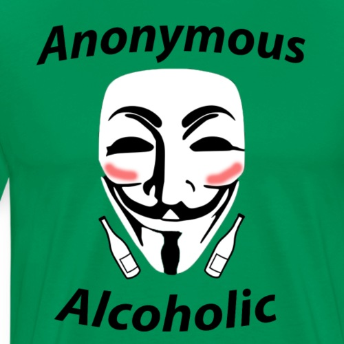 DSWear: Anonymous Alcoholic - Funny Party Design - Men's Premium T-Shirt