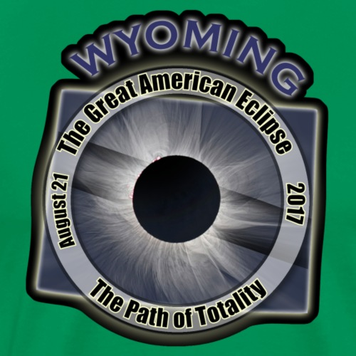 Wyoming Great American Eclipse Path of Totality - Men's Premium T-Shirt
