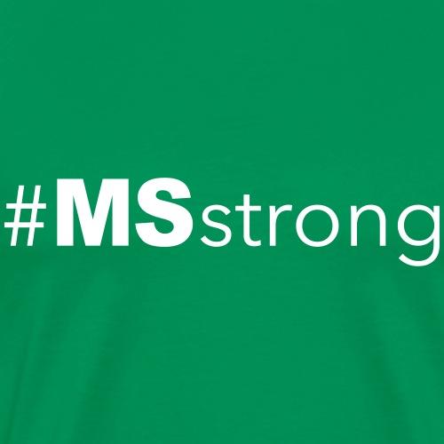 #MSstrong - Men's Premium T-Shirt