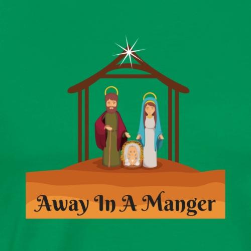 Away In A Manger - Men's Premium T-Shirt