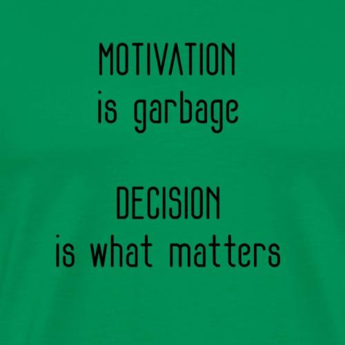 Motivation and Decision - Men's Premium T-Shirt