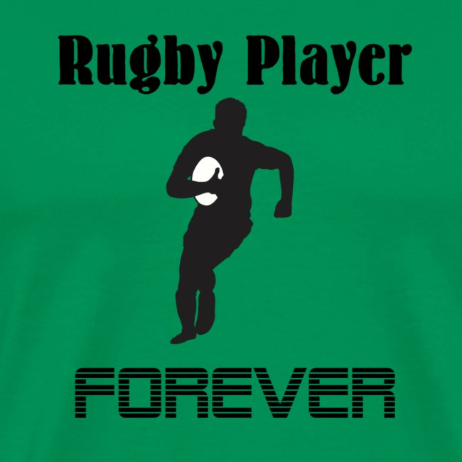 Rugby Player Forever