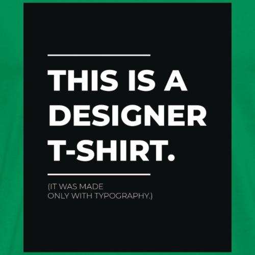Designer tshirt - Men's Premium T-Shirt