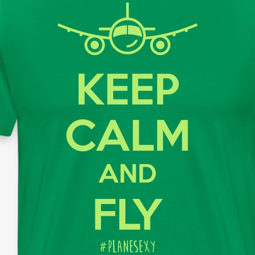 Keep Calm and Fly! - Men's Premium T-Shirt
