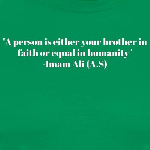 Imam Ali Quote - Men's Premium T-Shirt