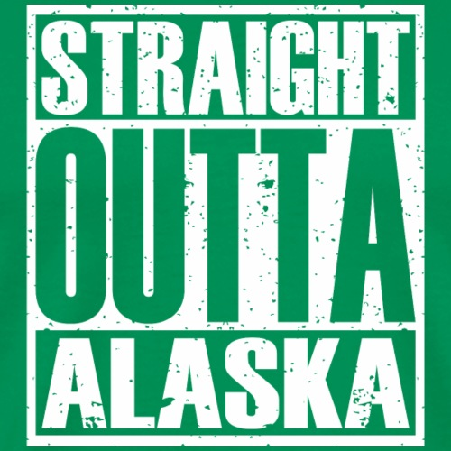 Straight Outta Alaska - Men's Premium T-Shirt