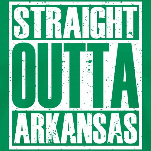 Straight Outta Arkansas - Men's Premium T-Shirt