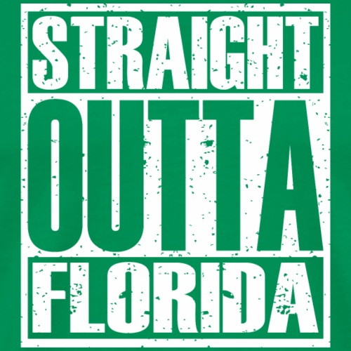 Straight Outta Florida - Men's Premium T-Shirt