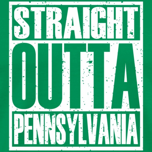 Straight Outta Pennsylvania - Men's Premium T-Shirt