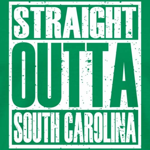 Straight Outta South Carolina - Men's Premium T-Shirt