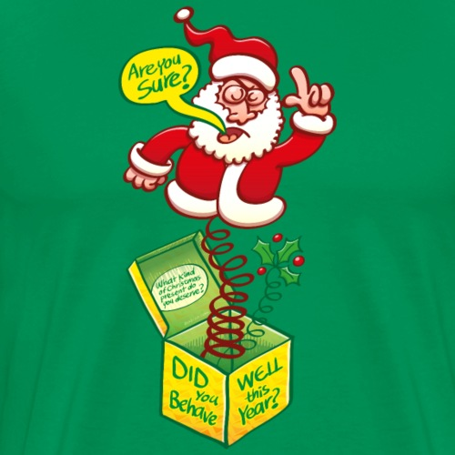Santa in the box asking how well you've behaved - Men's Premium T-Shirt