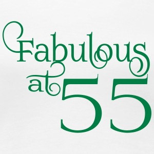 Fabulous at 55 - Women's Premium T-Shirt
