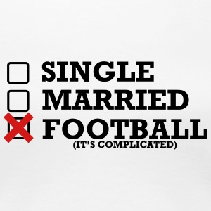 Single - Married - Football - Women's Premium T-Shirt