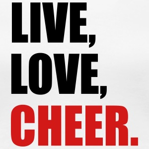 Live, Love, Cheer - Women's Premium T-Shirt