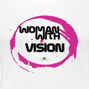 Women with vision - Women's Premium T-Shirt