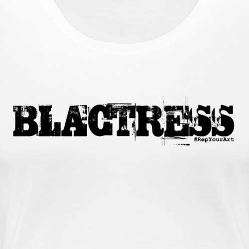 Blactress Tee (Black) - Women's Premium T-Shirt