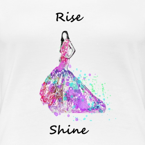 fshRiseShine - Women's Premium T-Shirt