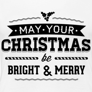 May your christmas bright and merry - Women's Premium T-Shirt