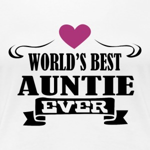 Worlds best auntie ever - Women's Premium T-Shirt