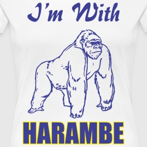 I-m With Harambe - Women's Premium T-Shirt