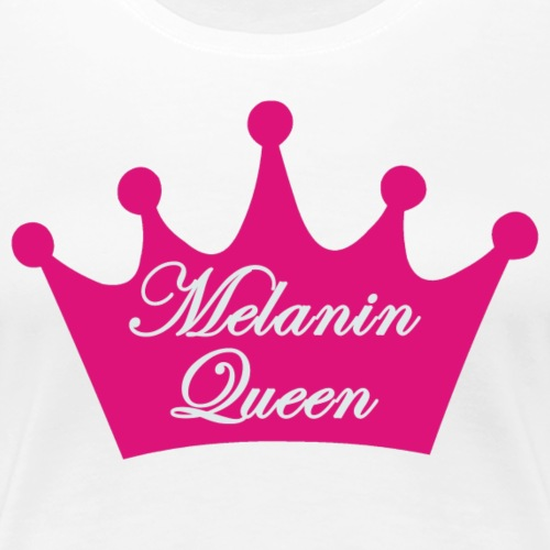 Melanin Queen Crown - Women's Premium T-Shirt