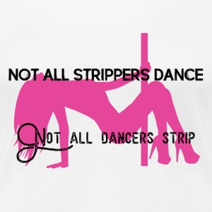 StrippersDance - Women's Premium T-Shirt