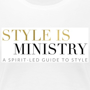 Style is Ministry Logo Apparel - Women's Premium T-Shirt