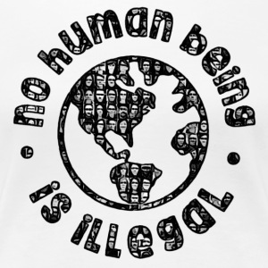 No Human Being Is Illegal - Women's Premium T-Shirt