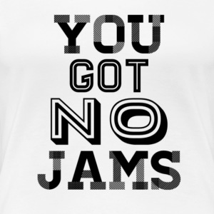 BTS You Got No Jams Hippy Design - Women's Premium T-Shirt