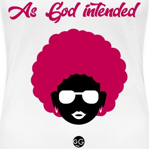 As God Intended - Women's Premium T-Shirt