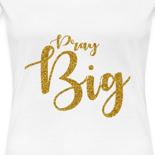 Pray - Women's Premium T-Shirt