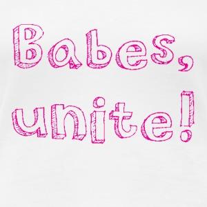 BABES UNITE in pink - Women's Premium T-Shirt
