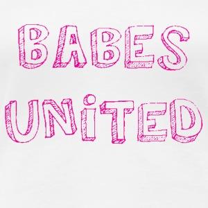 BABES UNITED in pink - Women's Premium T-Shirt