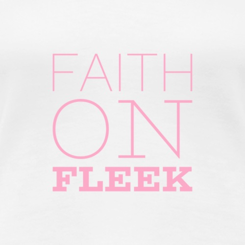 Faith faith - Women's Premium T-Shirt