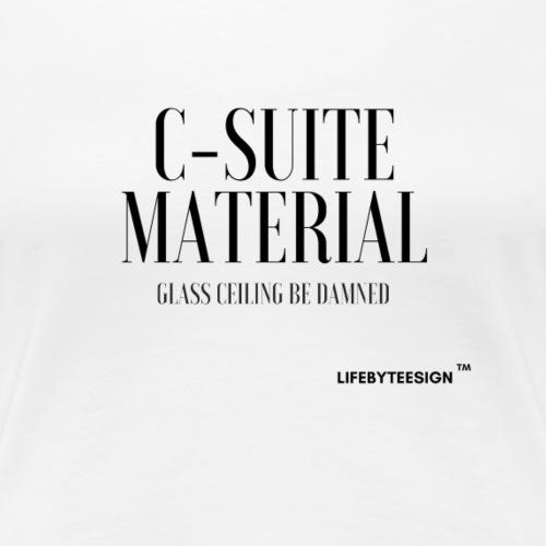 C SUITE MATERIAL - Women's Premium T-Shirt