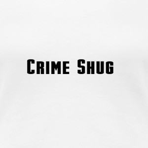 Crime Shug - Women's Premium T-Shirt