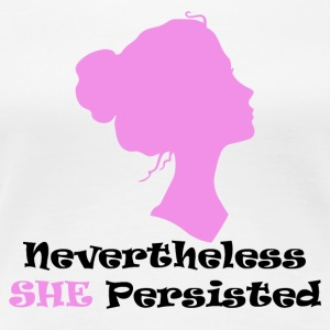New She persisted - Women's Premium T-Shirt