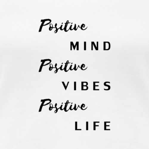 POSITIVITY - Women's Premium T-Shirt
