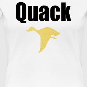 Quack Duck - Women's Premium T-Shirt
