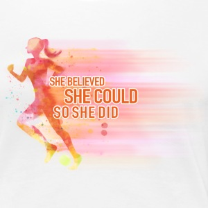 She Believed She Could So She Did - Women's Premium T-Shirt