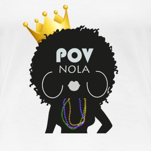 POV Nola Full Color - Women's Premium T-Shirt