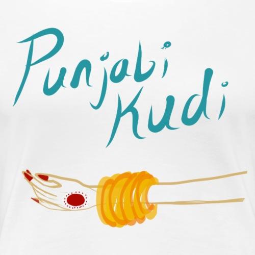 Punjabi Kudi - Women's Premium T-Shirt