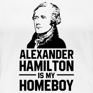hamilton is homeboy - Women's Premium T-Shirt