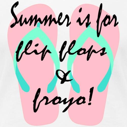 Flip Flops & Froyo - Women's Premium T-Shirt